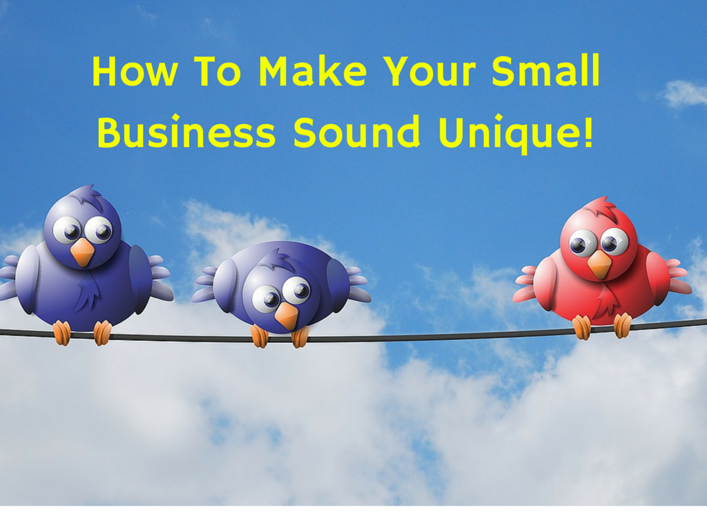 How-To-Make-Your-Small-Business-Sound-Unique