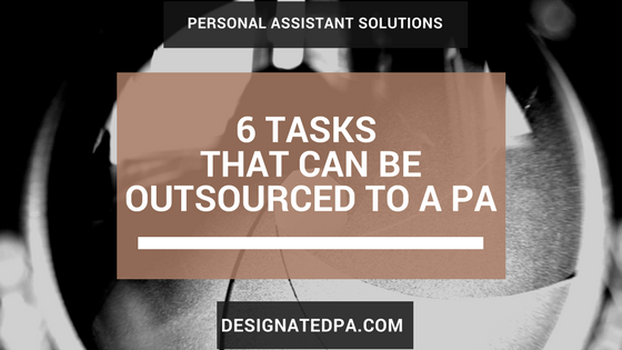 6 Easy Tasks to outsource to a PA