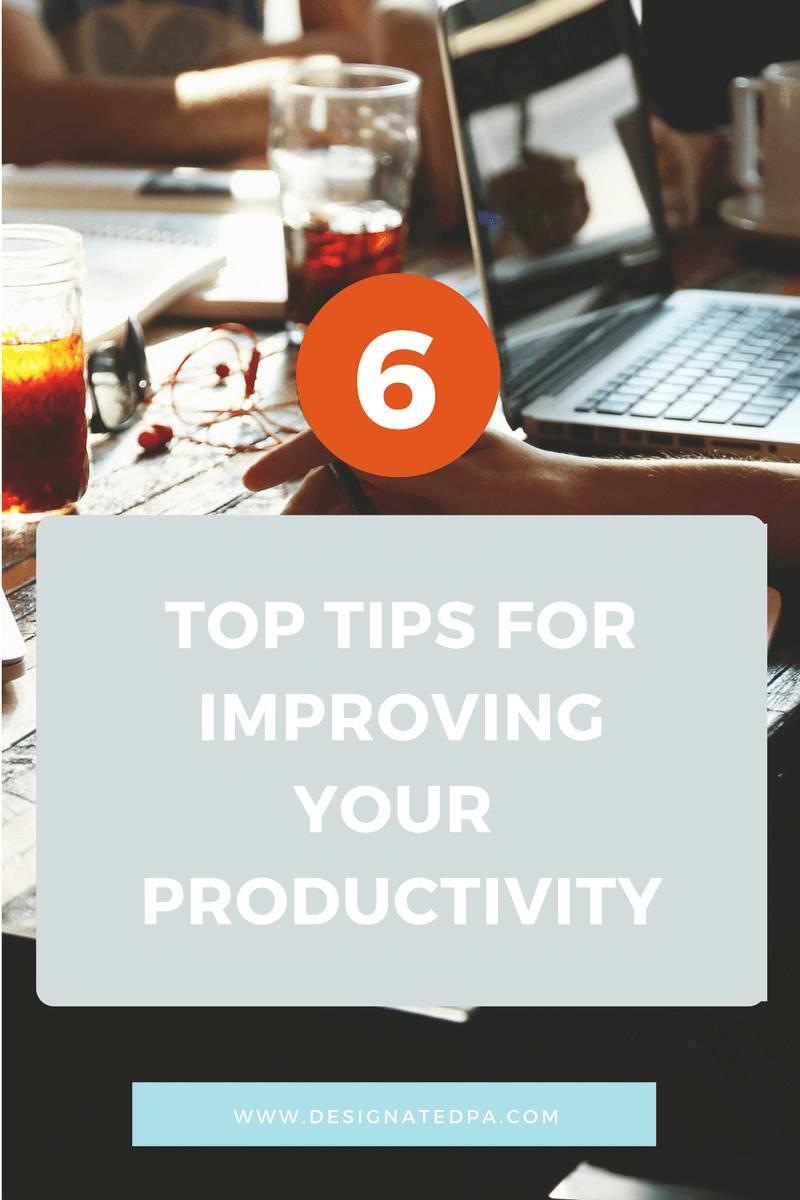 6 Top Tips for Improving Productivity