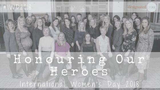 Honouring Our Heroes #IWD2018