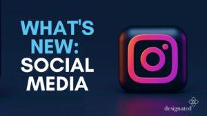 What's new social media